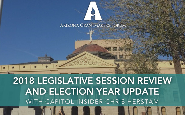 2018 Legislative Session Review and Election Year Update