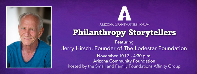 Philanthropy Storytellers with Jerry Hirsch