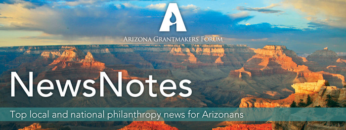 Top Local and National Philanthropy News for Arizonans